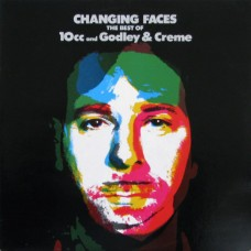 10cc And Godley & Creme - Changing Faces (The Best Of 10cc And Godley & Creme)