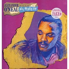 Alexander O'Neal ‎– Hearsay - All Mixed Up
