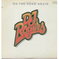 D. J. Rogers ‎– On The Road Again