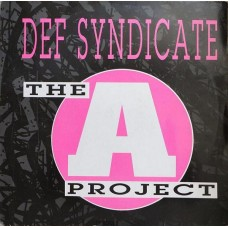 Def Syndicate ‎– The A Project