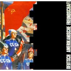 Deutsch Amerikanische Freundschaft - Die Kleinen Und Die Bosen