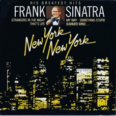 Frank Sinatra - New York New York: His Greatest Hits