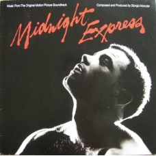 Giorgio Moroder ‎– Midnight Express - Music From The Original Motion Picture Soundtrack