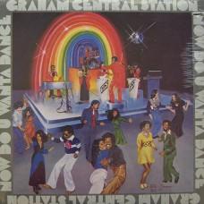 Graham Central Station - Now Do U Wanta Dance