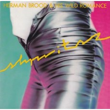 Herman Brood & His Wild Romance ‎– Shpritsz
