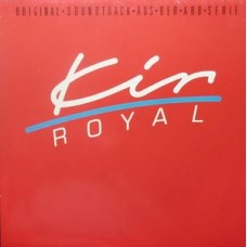 Konstantin Wecker ‎– Kir Royal (Original Soundtrack Aus Der ARD Serie)