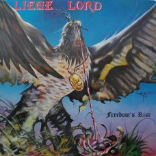Liege Lord ‎– Freedom's Rise