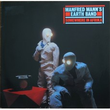 Manfred Mann's Earth Band ‎– Somewhere In Afrika