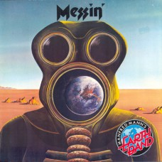 Manfred Mann's Earth Band – Messin'