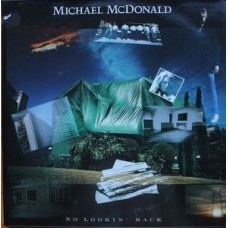 Michael McDonald ‎– No Lookin' Back