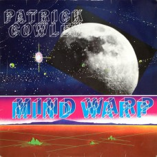 Patrick Cowley – Mind Warp