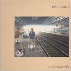 Paul Brady ‎– Hard Station