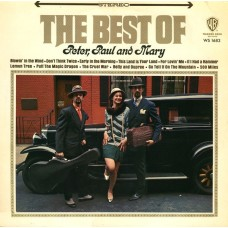 Peter, Paul & Mary ‎– The Best Of Peter, Paul And Mary