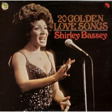 Shirley Bassey - 20 Golden Love Songs