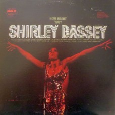Shirley Bassey - How About You?