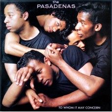 The Pasadenas ‎– To Whom It May Concern