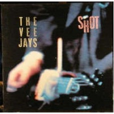 The Vee Jays ‎– Shot