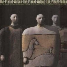 The Planet Wilson - In The Best Of All Possible Worlds
